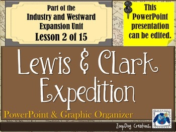 Lewis and Clark Expedition PowerPoint and Graphic Organizer