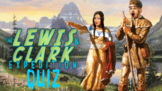 Lewis and Clark Expedition Quiz!