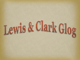 Lewis and Clark Glog