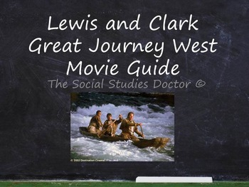 Lewis and Clark: Great Journey West Movie Guide