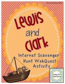 Lewis and Clark Internet Scavenger Hunt WebQuest Activity