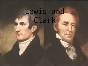 Lewis and Clark Journey Across the Louisiana Purchase