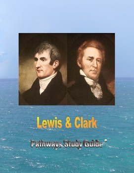 Lewis and Clark Pathways study guide