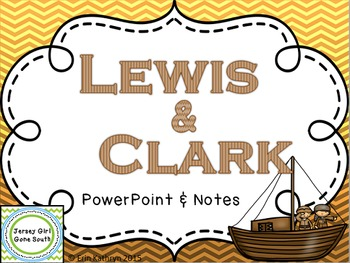Lewis and Clark PowerPoint and Notes Set