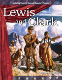 Lewis and Clark--Reader's Theater Script & Fluency Lesson