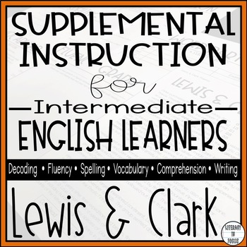 Lewis and Clark- Reading Intervention Unit (Decoding, Flue