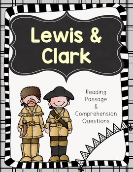 Lewis and Clark Reading Passage and Comprehension Questions