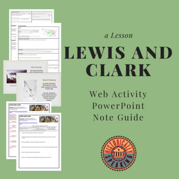 Lewis and Clark: Web Activity, PowerPoint, and Note Guide