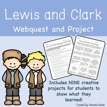 Lewis and Clark Webquest and Project