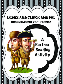 Lewis and Clark and Me  Partner Read Reading Street 4th grade centers group work