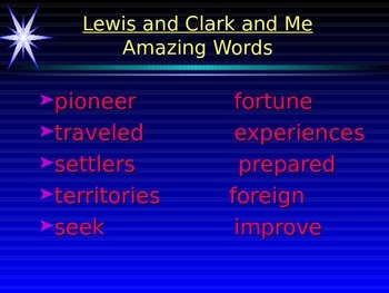 Lewis and Clark and Me Power Point Reading Street 2011