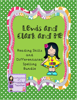 Lewis and Clark and Me Reading/Spelling Bundle (Scott Foresman Reading Street)