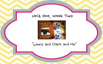 Lewis and Clark and Me - Reading Street 4th Grade Unit One Week Two