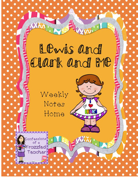 Lewis and Clark and Me Weekly Take Home Letters (Scott Foresman Reading Street)