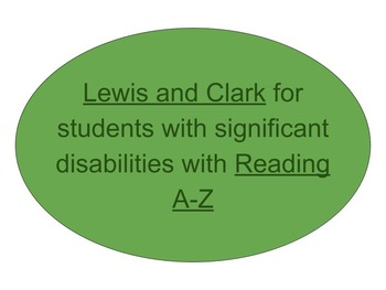 Lewis and Clark for Students with Significant Disabilities