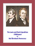 Lewis and Clark:Go on the Expedition( A Webquest/Extension Activities)