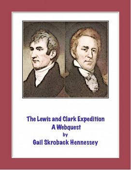 Lewis and Clark:Go on the Expedition( A Webquest/Extension
