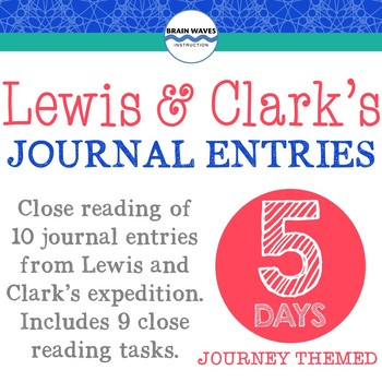 Lewis and Clark's Journal Entries:  Investigating Historic