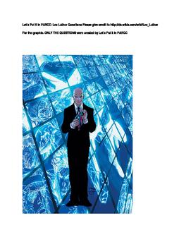 Lex Luthor Villain/Comic with Questions