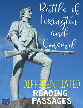 Battle of Lexington and Concord Differentiated Reading Pas