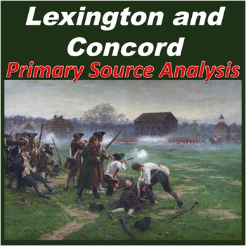 Lexington and Concord Primary Source Analysis