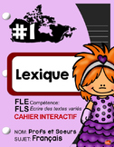Cahier Interactif #1 / Lexique / French Immersion / Core flipbook writing