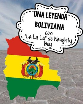 "Bolivian Legend from ""La La La"" by Naughty Boy"