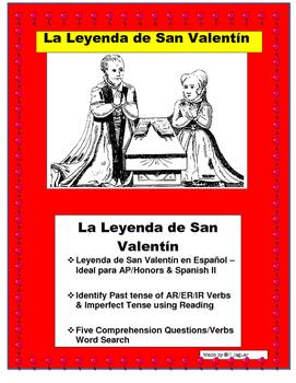 Leyenda de San Valentín en Español- Spanish II/AP - Preterite & Imperfect Verbs