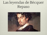 Leyendas de Gustavo A. Bécquer: Review PPTs and  Essay Guidelines