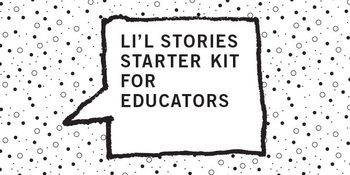 Li'l Stories Starter Kit for Educators