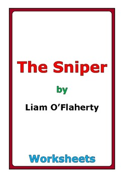 """Liam O'Flaherty """"The Sniper"""" worksheets"""