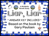 Liar, Liar (Gary Paulsen) Novel Study / Reading Comprehension