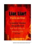 Liar Liar Pants on Fire Play Elementary Script Drama Club Readers Theater