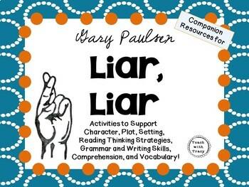 Liar, Liar by Gary Paulsen: A Complete Novel Study!