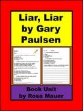 Liar, Liar by Gary Paulsen Book Unit