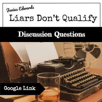 Liars Don't Qualify by Junius Edwards Discussion Questions  CIVIL RIGHTS, VOTING