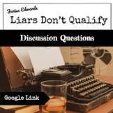 Liars Don't Qualify by Junius Edwards Discussion Questions