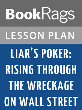 Liar's Poker: Rising Through the Wreckage on Wall Street Lesson Plans