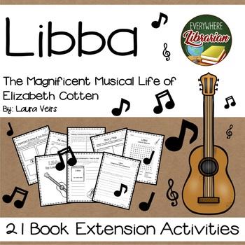 Libba Elizabeth Cotten Biography by Laura Veirs 21 NO PREP Extension Activities