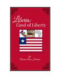 Liberia: Land of Liberty