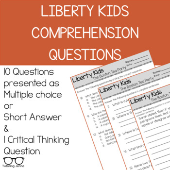 Liberty Kids Episode 1 Comprehension Questions
