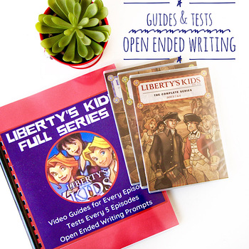 Liberty Kids FULL PACK 1-40 Quizzes, Tests, Answer Key and