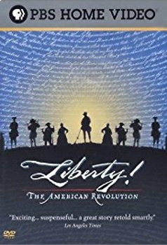 Liberty! The American Revolution Movie Guide (First 30 min.)