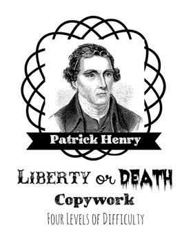 Liberty or Death Copywork