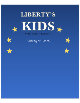 Liberty or Death - Liberty's Kids