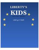 Liberty or Death - Liberty's Kids