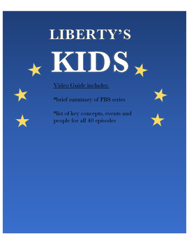 Liberty's Kids Episode Guide