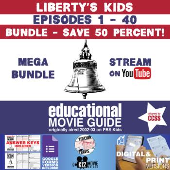 Liberty's Kids - BUNDLE - Episodes 1 - 40 Movie Guide   Worksheet