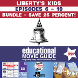 Liberty's Kids - BUNDLE - Episodes 6 - 10 Movie Guide | Worksheet