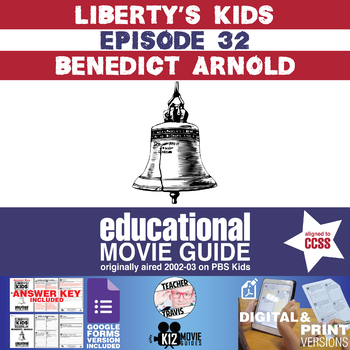 Liberty's Kids | Benedict Arnold Episode 32 (E32) - Movie Guide | Worksheet